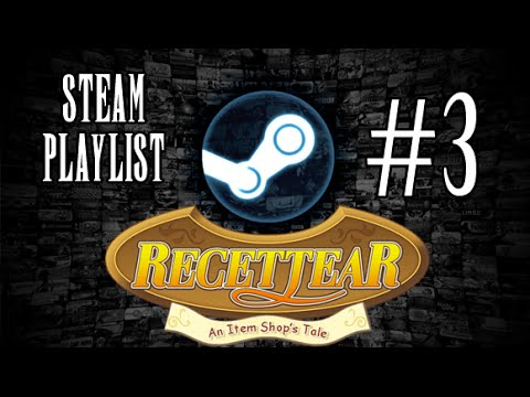Steam Playlist #3 - Recettear: An Item Shop's Tale P3 (Days 7-9)