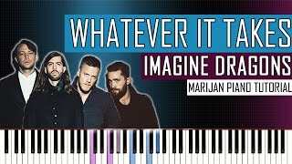 Download Lagu How To Play: Imagine Dragons - Whatever It Takes | Piano Tutorial Gratis STAFABAND