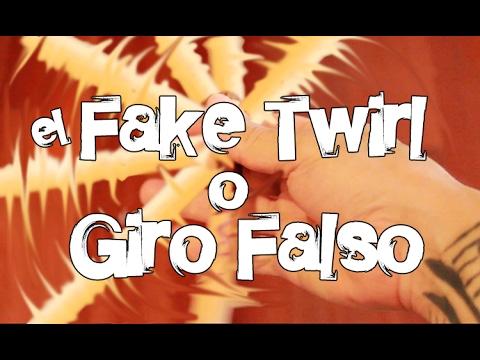 El FAKE TWIRL ó Giro Falso