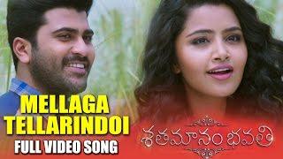 Mellaga Tellarindoi Full Song - Shatamanam Bhavati - Sharwanand, Anupama