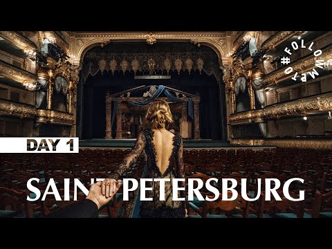 #FollowMeTo Saint Petersburg. DAY 1