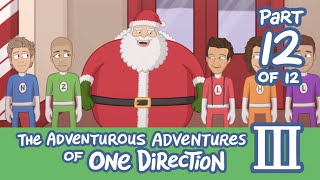 The Adventurous Adventures of One Direction 3:  Part 12