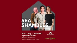 Sea Shambles presented by Royal Albert Home and The Stay at Home Festival