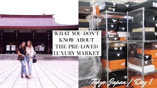 THE TRUTH ABOUT PRE-LOVED LUXURY IN JAPAN🇯🇵|Tokyo, Japan Day 1