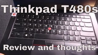 Reviewed: The Lenovo Thinkpad T480s Business Laptop