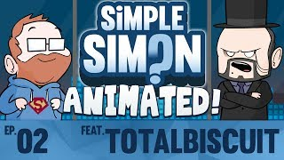 Simple Simon Animated ft Totalbiscuit