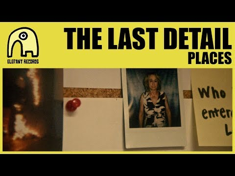 THE LAST DETAIL - Places [Official]