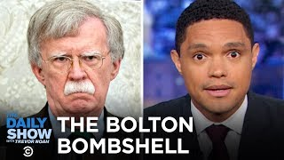 John Bolton and Lev Parnas Throw a Wrench in Trump's Defense | The Daily Show