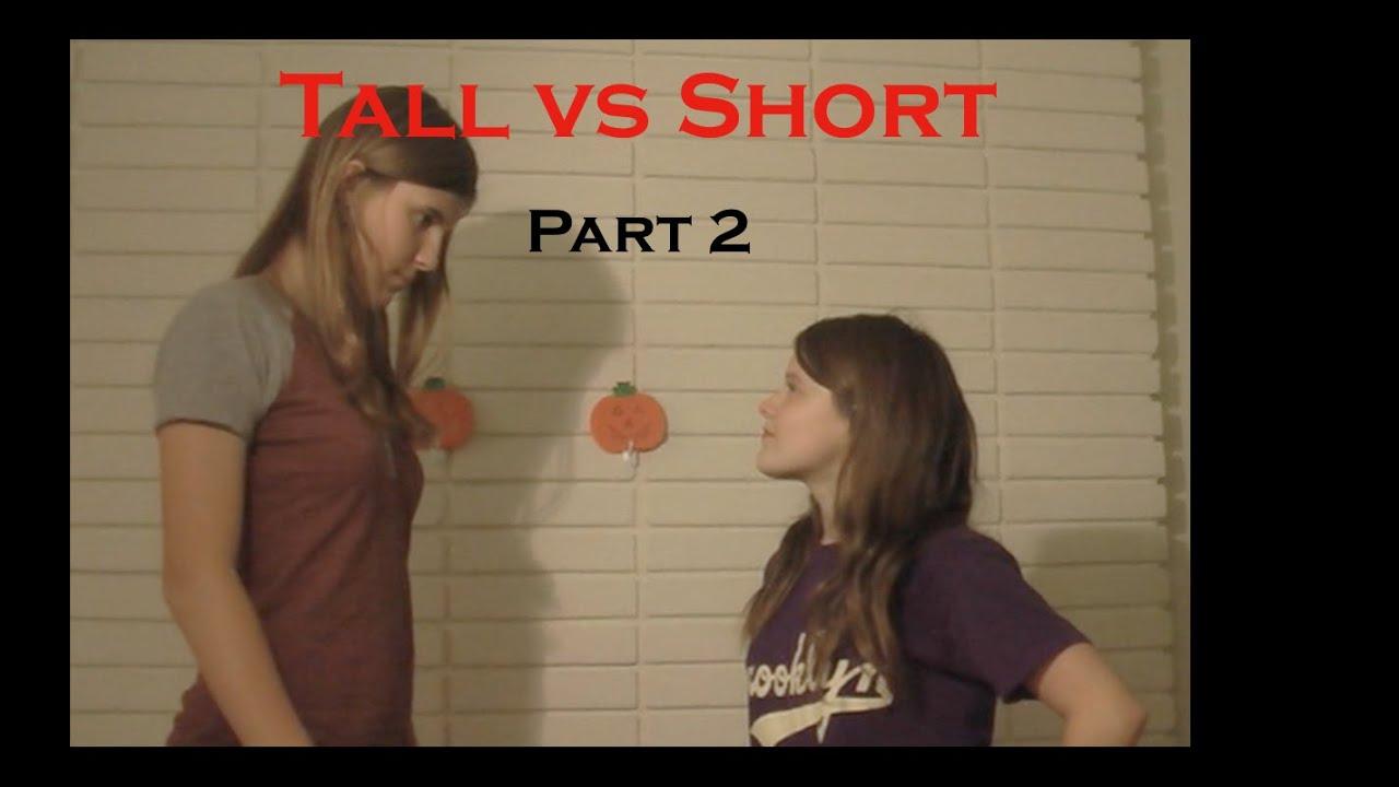 Tall vs Short Part 2 - YouTube