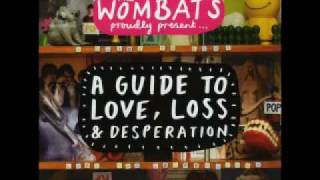 Watch Wombats Little Miss Pipedream video