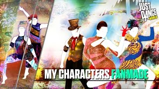 Just Dance 2016 | My Characters Just Dance | Part 12 | FANMADE