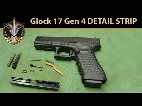 Glock 17 Gen 4 DETAIL STRIP (Disassembly, Clean & Lube, Assembly)