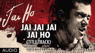 download lagu Jai Jai Jai Jai Ho Title Song Full  gratis