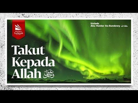Takut Kepada Allah 'Azza wa Jalla (Al-Asma' Al-Husna) #8