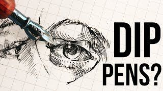 DIP PENS 101 (Why do artists still use them?)