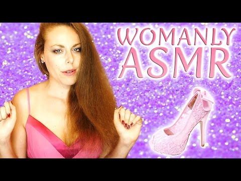 Girly ASMR – ASMR For Women! Soft Spoken, Hair Play, Heels, Tapping, Scratching, Crinkling