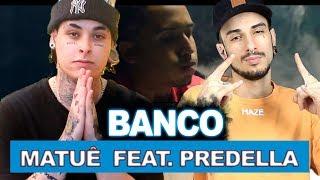 Matuê - Banco feat. Predella 💰   REACT / ANÁLISE VERSATIL
