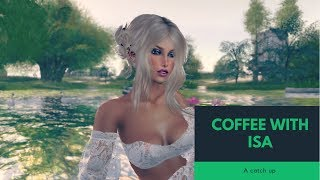 COFFEE AND CATCH UP | SECOND LIFE