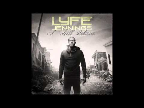 Lyfe Jennings   If I Knew Then What I Know Now