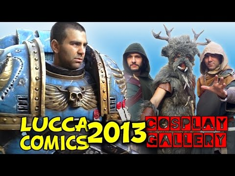 Lucca Comics & Games 2013 - Cosplay Gallery