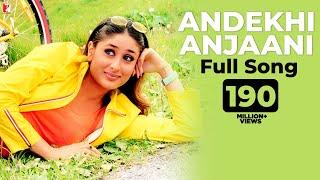 Andekhi Anjaani - Full Song - Mujhse Dosti Karoge | Hrithik Roshan | Kareena Kapoor | Rani Mukerji