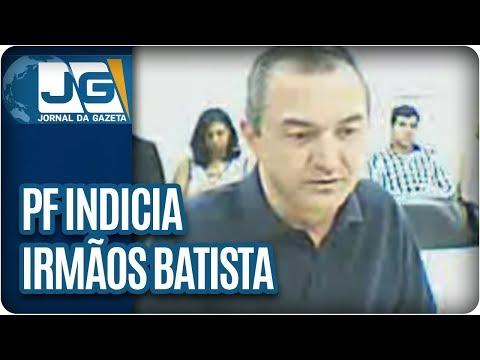 PF indicia Joesley e Wesley Batista