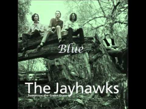 Jayhawks - Hang On To Nothing