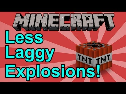Minecraft: How To Make Explosions Less Laggy (Less Laggy Explosions Mod!)