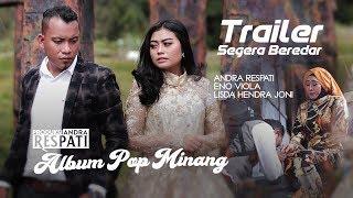 TRAILER!!! Segera Beredar Album Pop Minang Andra Respati feat Eno Viola & Bunda Lisda Hendra Joni