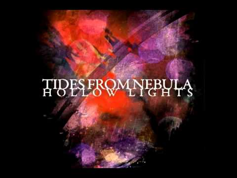 Tides From Nebula - Hollow Lights (new song!)