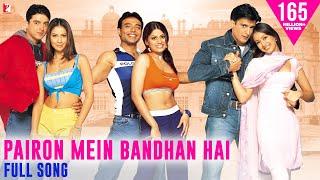 Pairon Mein Bandhan Hai - Full Song   Mohabbatein   Uday   Jugal   Jimmy   Shamita   Kim   Preeti