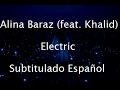 Download Lagu Alina Baraz - Electric Feat. Khalid Subtitulado Español