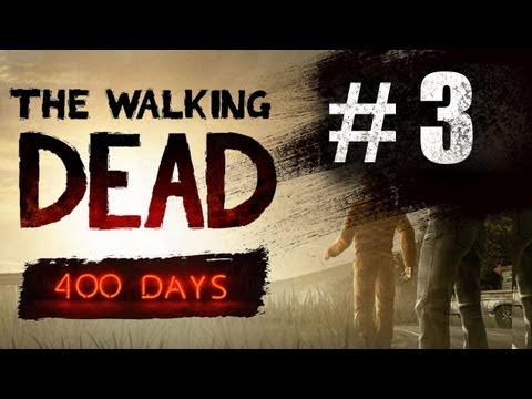 The Walking Dead 400 Days DLC Gameplay Walkthrough Part 3 - Vince