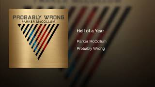 Parker McCollum Hell Of A Year