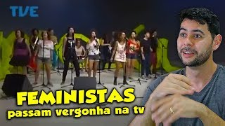 """Grupo """"musical"""" de FEMINISTAS passando vergonha na TV"""