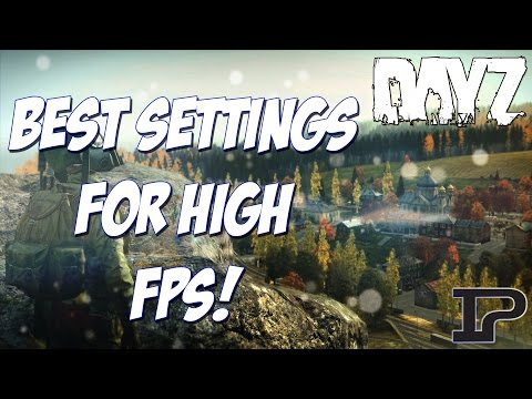 DayZ SA Best Settings and Setup for High FPS! (Optimization Guide)