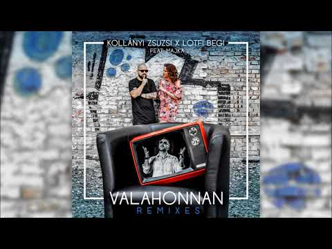 Kollányi Zsuzsi x Lotfi Begi feat. Majka - Valahonnan remix