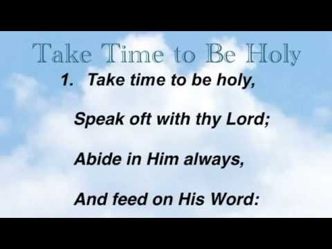 Hymnal - Take Time To Be Holy