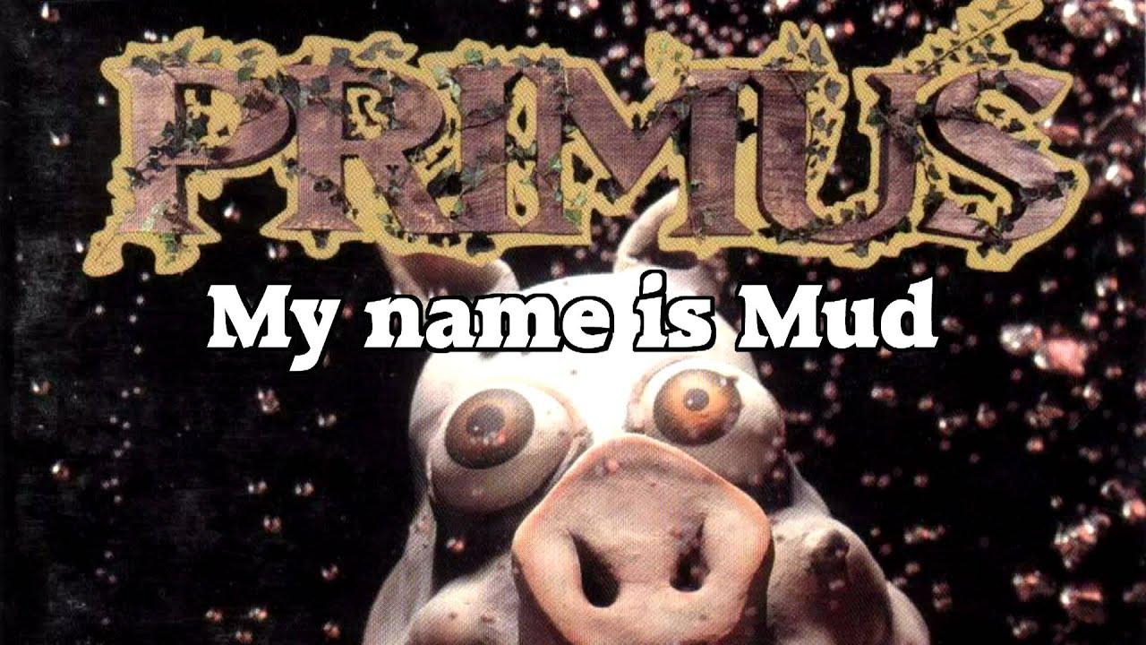 my name is mud lyrics: