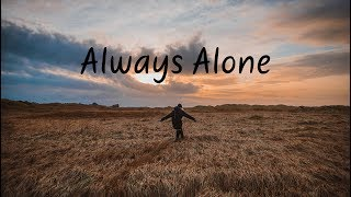 Always Alone Chill Mix