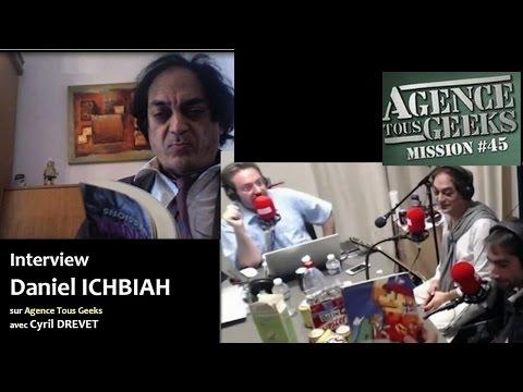 Daniel Ichbiah - Interview Agence Tous Geeks