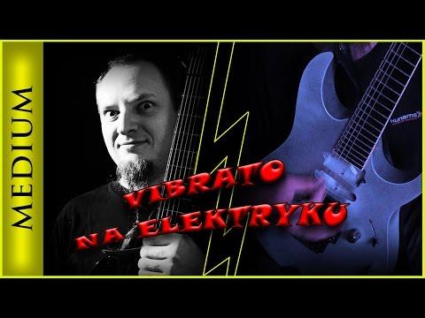 Vibrato Na Gitarze Elektrycznej - Lekcje Gry Na Gitarze Wojtek Pietraszek
