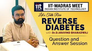 Reverse Diabetes with an Ayurvedic Meal Plan | A session at IIT Madras  - Alumni
