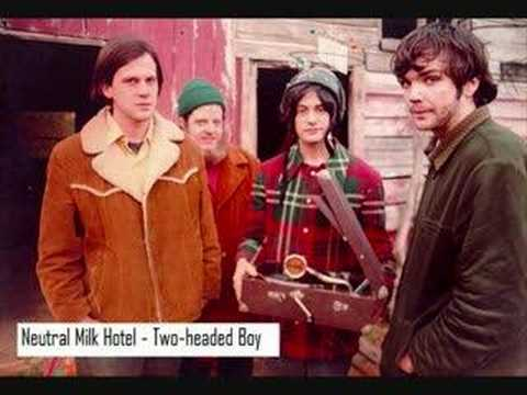 Neutral Milk Hotel-Two headed boy