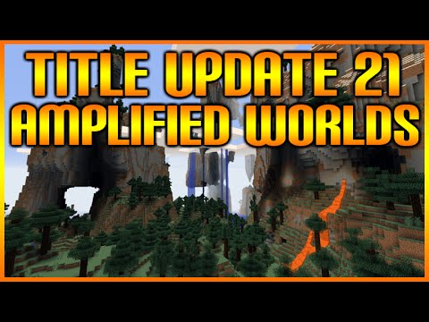 Minecraft: (Xbox360/PS3) TITLE UPDATE 21 - AMPLIFIED WORLD TYPES + MODDED MAP DOWNLOAD!
