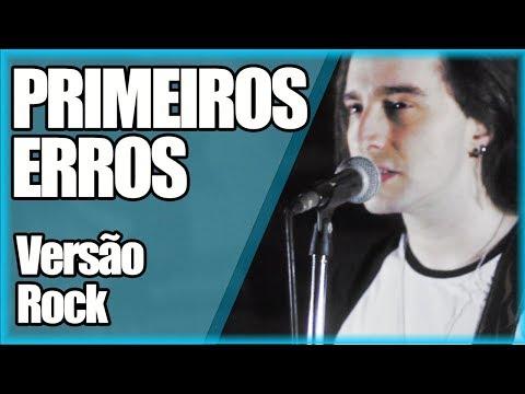 """""""PRIMEIROS ERROS"""" (Capital Inicial versão Rock)"""