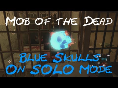 Mob of the Dead - ALL BLUE SKULL LOCATIONS & A FREE BLUNDERGAT (Step 1 of Easter Egg - On SOLO Mode)
