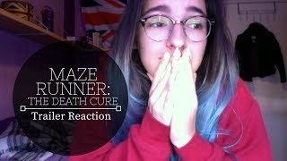 ➳ Maze Runner: The Death Cure trailer reaction