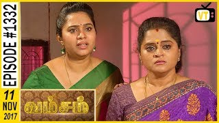 Vamsam - வம்சம் | Tamil Serial | Sun TV |  Epi 1332 | 11/11/2017 | Vision Time