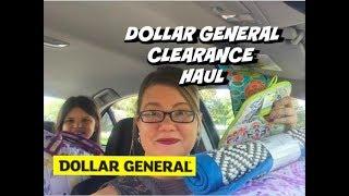 DOLLAR GENERAL CLEARANCE HAUL 10/13/18